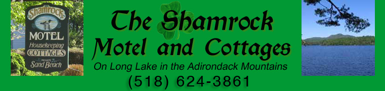 The Shamrock Motel and Cottages, Long Lake, N.Y. (518) 624-3861